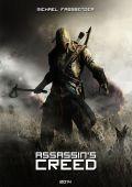 """Постер 3 из 6 из фильма """"Кредо убийцы"""" /Assassin's Creed/ (2016)"""