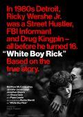 Белый парень Рик /White Boy Rick/ (2018)