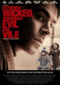Красивый, плохой, злой /Extremely Wicked, Shockingly Evil and Vile/ (2019)