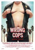 """Постер 3 из 3 из фильма """"Неправильные копы"""" /Wrong Cops/ (2013)"""