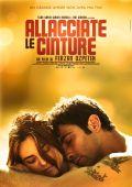 """Постер 2 из 2 из фильма """"Пристегните ремни"""" /Allacciate le cinture/ (2014)"""