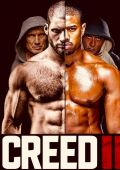 Крид 2 /Creed II/ (2018)