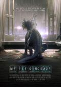 Мой любимый динозавр /My Pet Dinosaur/ (2017)