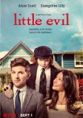 Маленькое зло /Little Evil/ (2017)