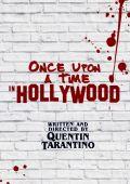 """Постер 5 из 10 из фильма """"Однажды... в Голливуде"""" /Once Upon a Time in Hollywood/ (2019)"""