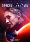 2036: Происхождение неизвестно /2036 Origin Unknown/ (2018)