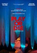 Играй или умри /Play or Die/ (2019)