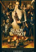 Ready or Not /Ready or Not/ (2019)