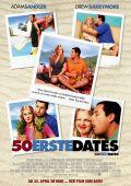 """Постер 8 из 11 из фильма """"50 первых поцелуев"""" /50 First Dates/ (2004)"""
