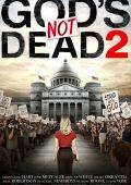 Бог не умер 2 /God's Not Dead 2/ (2016)