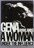"""Постер 6 из 11 из фильма """"Женщина под влиянием"""" /A Woman Under the Influence/ (1974)"""