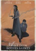 """Постер 2 из 4 из фильма """"В бегах"""" /Ain't Them Bodies Saints/ (2013)"""