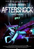 """Постер 2 из 5 из фильма """"Афтершок"""" /Aftershock/ (2012)"""