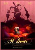"""Постер 1 из 1 из фильма """"На зуб"""" /Al Dente/ (2007)"""