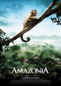 """Постер 2 из 2 из фильма """"Амазония: Инструкция по выживанию"""" /Amazonia/ (2013)"""