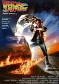 "Постер 10 из 13 из фильма ""Назад в будущее"" /Back to the Future/ (1985)"