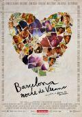 """Постер 3 из 3 из фильма """"Летняя ночь в Барселоне"""" /Barcelona, nit d'estiu/ (2013)"""