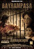 """Постер 3 из 7 из фильма """"Байрампаша, я надолго не останусь"""" /Bayrampasa: Ben fazla kalmayacagim/ (2007)"""