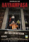 """Постер 4 из 7 из фильма """"Байрампаша, я надолго не останусь"""" /Bayrampasa: Ben fazla kalmayacagim/ (2007)"""