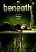 """Постер 1 из 1 из фильма """"На дне"""" /Beneath/ (2007)"""