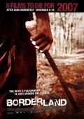 """Постер 5 из 5 из фильма """"За гранью страха"""" /Borderland/ (2007)"""