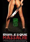Резня в бурлеск-клубе /Burlesque Massacre/ (2011)