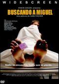 """Постер 1 из 1 из фильма """"В поисках Мигеля"""" /Buscando a Miguel/ (2007)"""