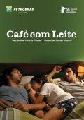 """Постер 1 из 1 из фильма """"Ты, я и он"""" /Cafe com Leite/ (2007)"""