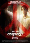 "Постер 3 из 5 из фильма ""Глава 27"" /Chapter 27/ (2007)"