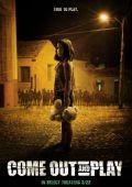 """Постер 2 из 2 из фильма """"Недетские игры"""" /Come Out and Play/ (2012)"""