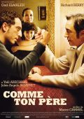 """Постер 1 из 2 из фильма """"Так, как твой отец"""" /Comme ton pere/ (2007)"""