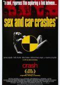 """Постер 4 из 6 из фильма """"Автокатастрофа"""" /Crash/ (1996)"""