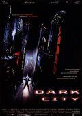 """Постер 2 из 9 из фильма """"Темный город"""" /Dark City/ (1998)"""