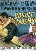 """Постер 3 из 20 из фильма """"Двойная страховка"""" /Double Indemnity/ (1944)"""