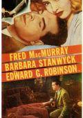 """Постер 6 из 20 из фильма """"Двойная страховка"""" /Double Indemnity/ (1944)"""