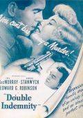 """Постер 10 из 20 из фильма """"Двойная страховка"""" /Double Indemnity/ (1944)"""