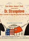 """Постер 12 из 14 из фильма """"Доктор Стрейнджлав, или как я научился не волноваться и полюбил бомбу"""" /Dr. Strangelove or: How I Learned to Stop Worrying and Love the Bomb/ (1964)"""