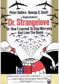 """Постер 3 из 14 из фильма """"Доктор Стрейнджлав, или как я научился не волноваться и полюбил бомбу"""" /Dr. Strangelove or: How I Learned to Stop Worrying and Love the Bomb/ (1964)"""