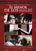 """Постер 1 из 1 из фильма """"Из двух зол меньшее"""" /El menor de los males/ (2007)"""