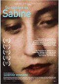 """Постер 2 из 2 из фильма """"Ее зовут Сабина"""" /Elle s'appelle Sabine/ (2007)"""