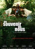 """Постер 1 из 1 из фильма """"В память о нас"""" /En souvenir de nous/ (2007)"""