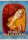 """Постер 4 из 13 из фильма """"И Бог создал женщину"""" /Et Dieu... crea la femme/ (1956)"""