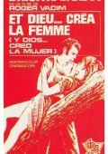 """Постер 11 из 13 из фильма """"И Бог создал женщину"""" /Et Dieu... crea la femme/ (1956)"""
