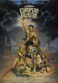 """Постер 4 из 5 из фильма """"Европейские каникулы"""" /European Vacation/ (1985)"""