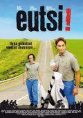 """Постер 2 из 2 из фильма """"Так держать!"""" /Eutsi!/ (2007)"""