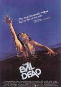 """Постер 2 из 2 из фильма """"Зловещие мертвецы"""" /The Evil Dead/ (1981)"""