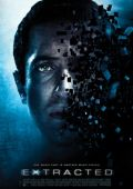 "Постер 1 из 2 из фильма ""Извлечение"" /Extracted/ (2012)"