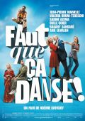 """Постер 1 из 1 из фильма """"И пусть все пляшет!"""" /Faut que ca danse!/ (2007)"""