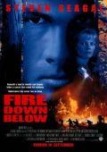 """Постер 3 из 4 из фильма """"Огонь из преисподней"""" /Fire Down Below/ (1997)"""