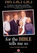 """Постер 1 из 1 из фильма """"Ибо сказано в Библии"""" /For the Bible Tells Me So/ (2007)"""